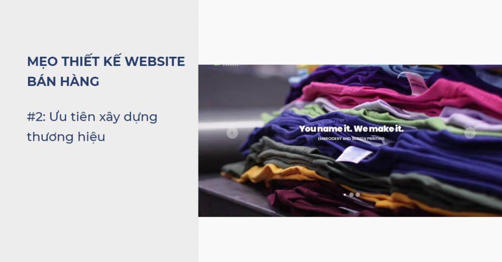 Mẹo thiết kế Website bán hàng: Ưu tiên xây dựng thương hiệu